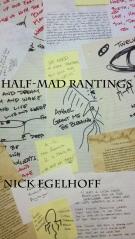 Half-Mad Rantings