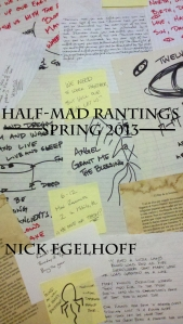 Half-Mad Rantings Cover sp2013